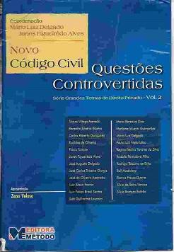 Novo Código Civil – Questões Controvertidas